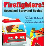 Firefighters! by Patricia Hubbell