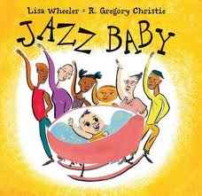 Jazz Baby by Lisa Wheeler - Book Giveaway on Alldonemonkey.com