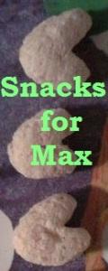 Snacks for Max