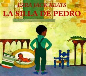 La Silla de Pedro by Ezra Jack Keats